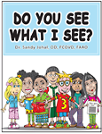Dr. Johal's Book Cover for the book - Do You See What I See?